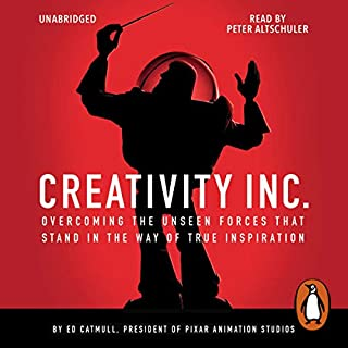 Creativity Inc.                   By:                                                                                                                                 Ed Catmull                               Narrated by:                                                                                                                                 Peter Altschuler                      Length: 12 hrs and 52 mins     306 ratings     Overall 4.7