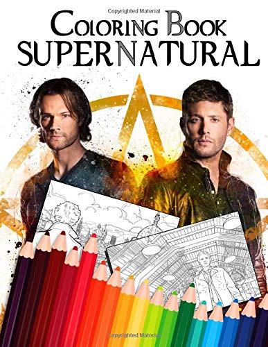Supernatural Coloring Book: Adult Coloring Book