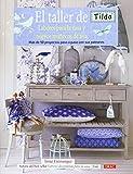 El taller de Tilda / Tildas Atelier: Labores para la casa y nuevos muñecos de tela. Más de 50 proyec...