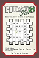 Hidato Fun: 203 New Logic Puzzles