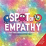 A Little SPOT of Empathy: A Story about Understanding and Kindness