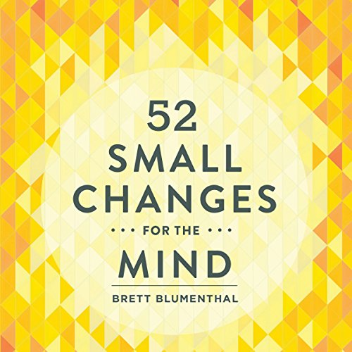 52 Small Changes for the Mind audiobook cover art