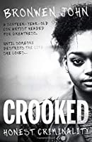 Crooked: Honest Criminality