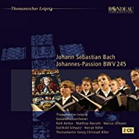 Bach: St John Passion by Gewandhaus Orchestra (2013-02-26)