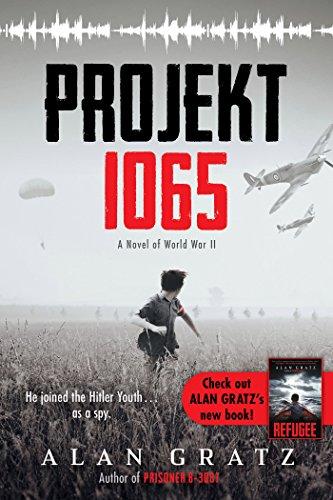 Projekt 1065: A Novel of World War II (English Edition)