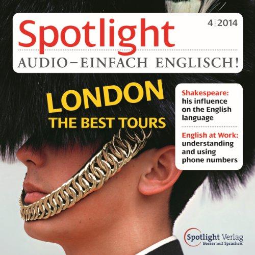 Spotlight Audio - London the best Tours. 4/2014 Titelbild