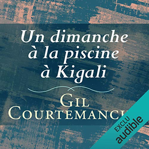 Un dimanche à la piscine à Kigali audiobook cover art