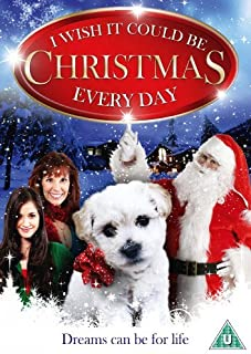 I Wish It Could Be Christmas Every Day [DVD] by Alexandra Paul