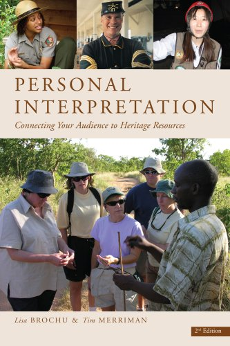 Personal Interpretation: Connecting Your Audience to Heritage Resources