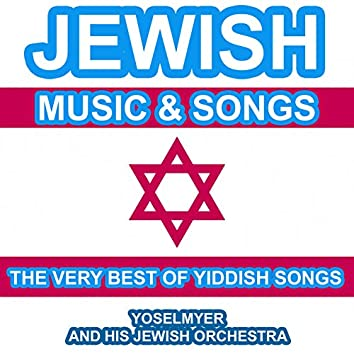 Jewish Music and Songs - The Very Best of Yiddish Songs