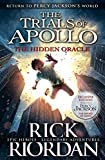 The Hidden oracle. The Trials of Apollo Book (Copertina flessibile)