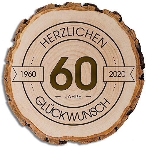 DARO Design - Baumscheibe mit Rinde und Gravur Größe S 16-19cm - 60 Jahre Herzlichen Glückwunsch - Geschenk zum Jubiläum, Geburtstag, Jahrestag