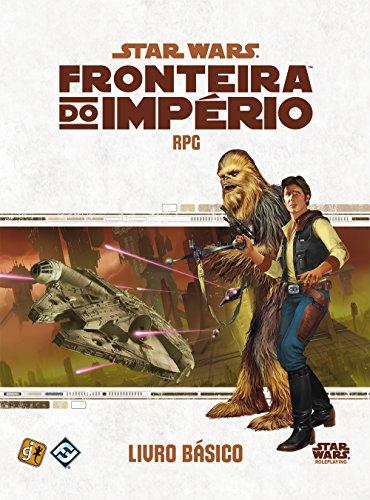 Star Wars Rpg: Fronteira do Império: livro Básico - Galápagos Jogos