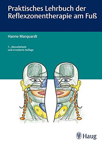 Marquardt, Hanne<br />Praktisches Lehrbuch der Reflexzonentherapie am Fuß