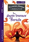 Les Douze travaux d'Hercule CM1 par Larousse