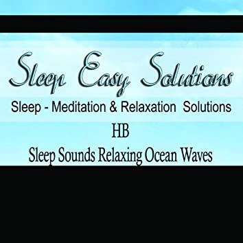 Sleep Sounds Relaxing Ocean Waves