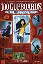 The Door Before (100 Cupboards Prequel) (The 100 Cupboards)