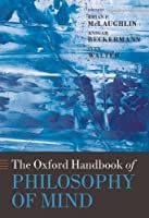 The Oxford Handbook of Philosophy of Mind (Oxford Handbooks) by Unknown(2009-03-15)