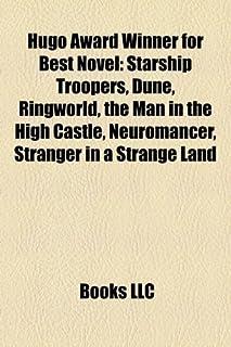 Hugo Award Winner for Best Novel (Study Guide): Starship Troopers, Dune, Ringworld, the Man in the High Castle, Neuromancer