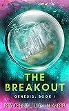 The Breakout (Genesis Book 1)