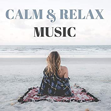 Calm & Relax Music