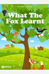 What The Fox Learnt (Illustrated) (Four Fables from Aesop) Kindle Edition