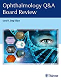 Ophthalmology Q&A Board Review (English Edition)