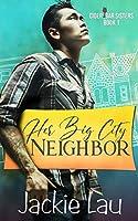Her Big City Neighbor (Cider Bar Sisters)