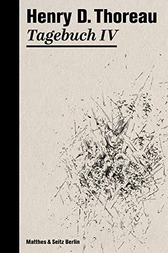 Tagebuch IV (Henry David Thoreau)