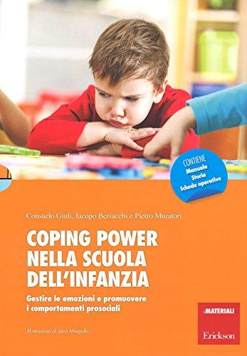 Coping power nella scuola dell'infanzia. Gestire le emozioni e promuovere i comportamenti prosociali