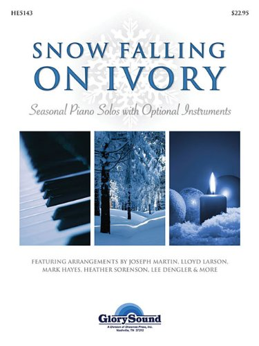 Snow Falling on Ivory: Seasonal Piano Solos with Optional Instruments