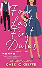 Four Last First Dates: A Sweet Romantic Comedy of Love, Friendship and One Big Cake (Cozy Cottage Café Book 4)