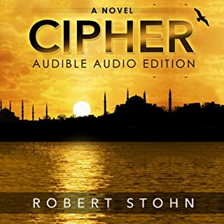 Cipher                   By:                                                                                                                                 Robert Stohn                               Narrated by:                                                                                                                                 Smokey Rivers                      Length: 5 hrs and 39 mins     7 ratings     Overall 4.1