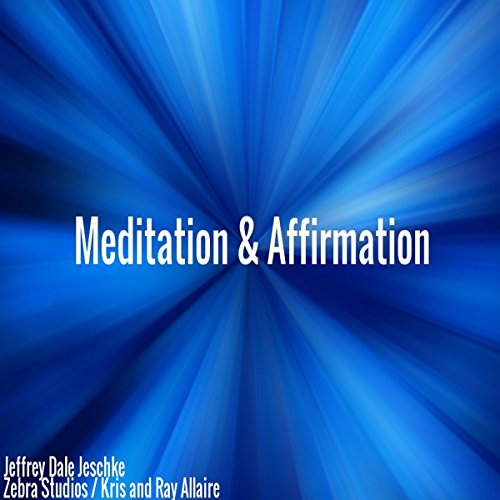 Meditation & Affirmation Titelbild