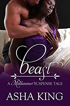 Beast (A Midsummer Suspense Tale Book 4) by [Asha King]
