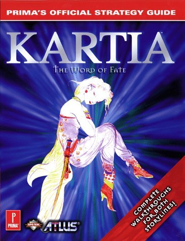 Kartia: The Word of Fate - Prima's Official Strategy Guide by Russell Barnes (1998-08-01)