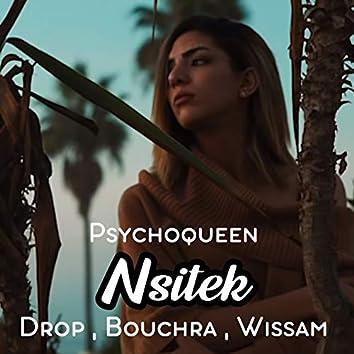 Nsitek (feat. Drop, Bouchra, Wissam)