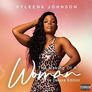 The Making Of A Woman (The Deluxe Edition)