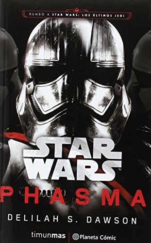 Star Wars Episodio VIII Phasma (novela): 22 (Star Wars: Novelas)