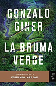 La bruma verde par Gonzalo Giner