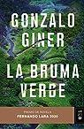 La bruma verde par Giner