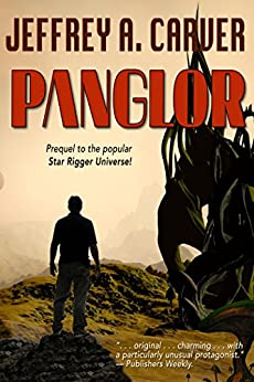 Panglor (Star Rigger Universe Book 1) by [Jeffrey A. Carver]
