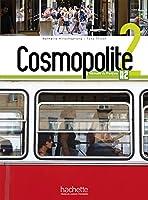 Cosmopolite: Livre de l'eleve 2 + DVD-Rom + Parcours digital 2014015996 Book Cover