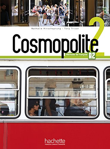 Cosmopolite 2 - Livre de l´eleve + DVD rom + Parcours digital: Livre de l'eleve 2 + DVD-Rom + Parcours digital: Vol. 2