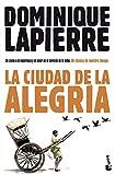 La Ciudad de la Alegría (Bestseller)...