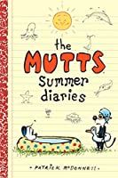 The Mutts Summer Diaries (Volume 5) (Mutts Kids)