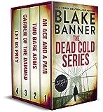 The Dead Cold Series: Books 1-4 (A Dead Cold...