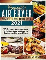 Powerxl Air Fryer Grill Cookbook 2021