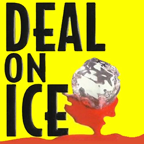 Deal on Ice audiobook cover art