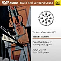 The Auryn Series Vol. XXV: Schumann Piano Quartet & Quintet by Auryn Quartet